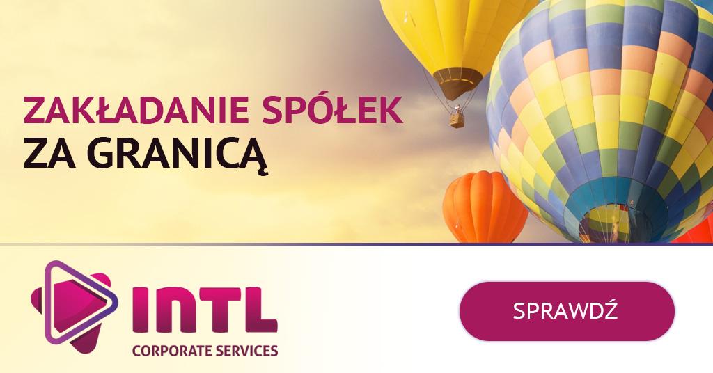 INTL Corporate Services – Zakładanie spółek za granicą